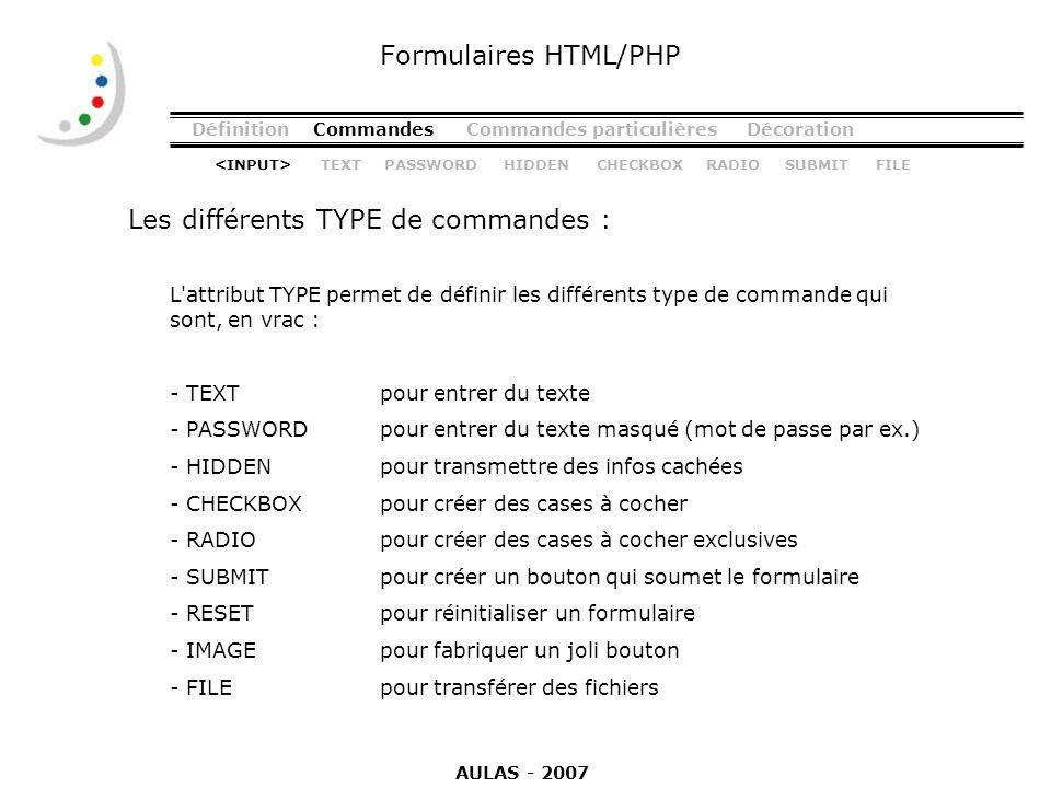 Les différents TYPE de commandes :