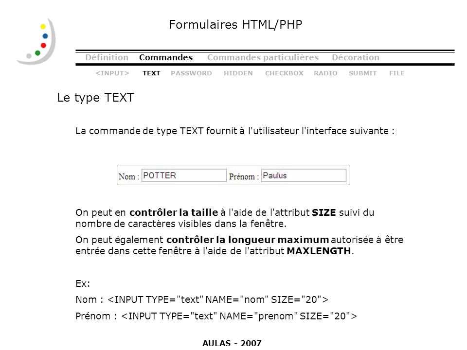 Formulaires HTML/PHP Le type TEXT
