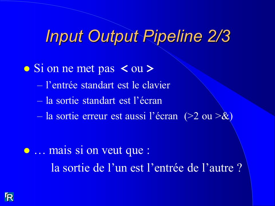 Input Output Pipeline 2/3