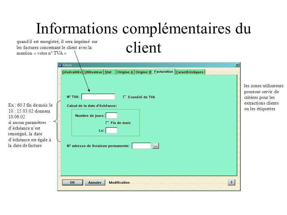 Informations complémentaires du client