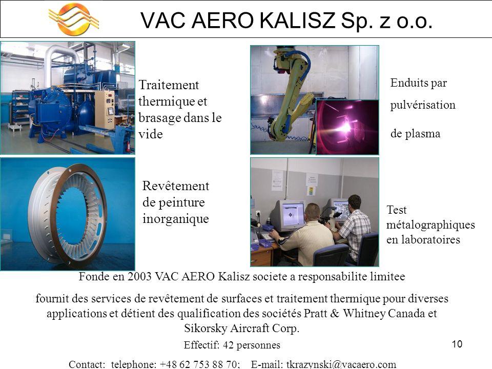 VAC AERO KALISZ Sp. z o.o. Enduits par. pulvérisation. de plasma. Traitement thermique et brasage dans le vide.