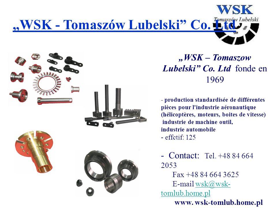 """""""WSK – Tomaszow Lubelski Co. Ltd fonde en 1969"""