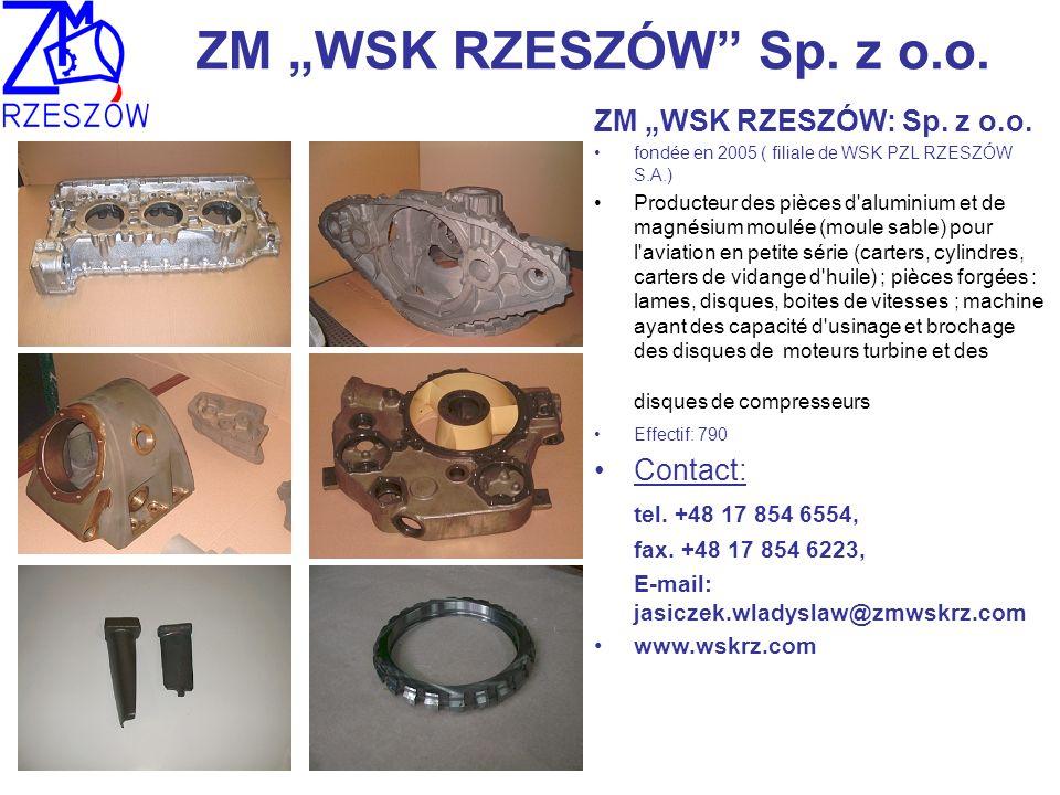"""ZM """"WSK RZESZÓW Sp. z o.o. ZM """"WSK RZESZÓW: Sp. z o.o. Contact:"""