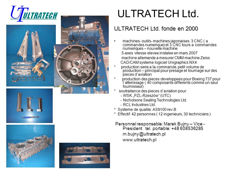 ULTRATECH Ltd. ULTRATECH Ltd. fonde en 2000
