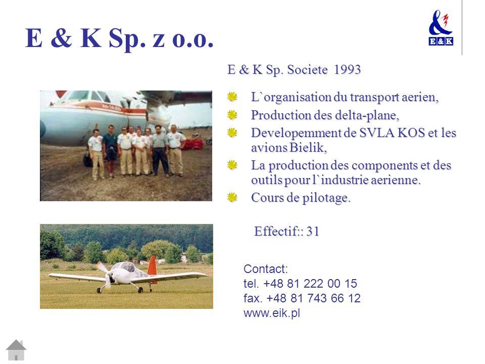 E & K Sp. z o.o. E & K Sp. Societe 1993