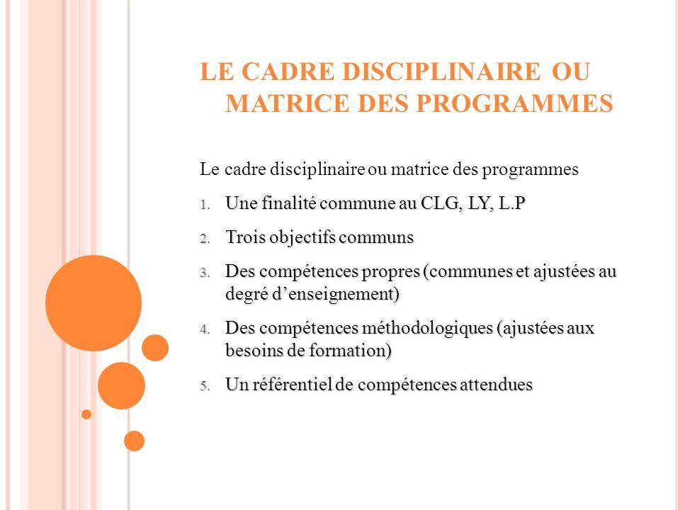 LE CADRE DISCIPLINAIRE OU MATRICE DES PROGRAMMES