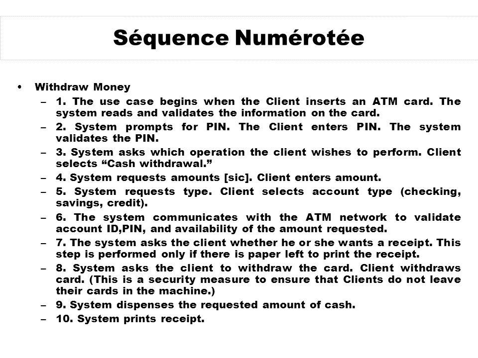 Séquence Numérotée Withdraw Money