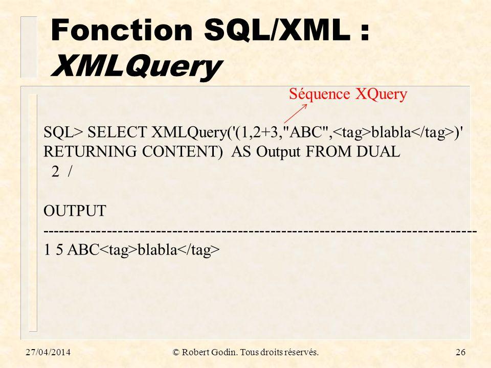 Fonction SQL/XML : XMLQuery