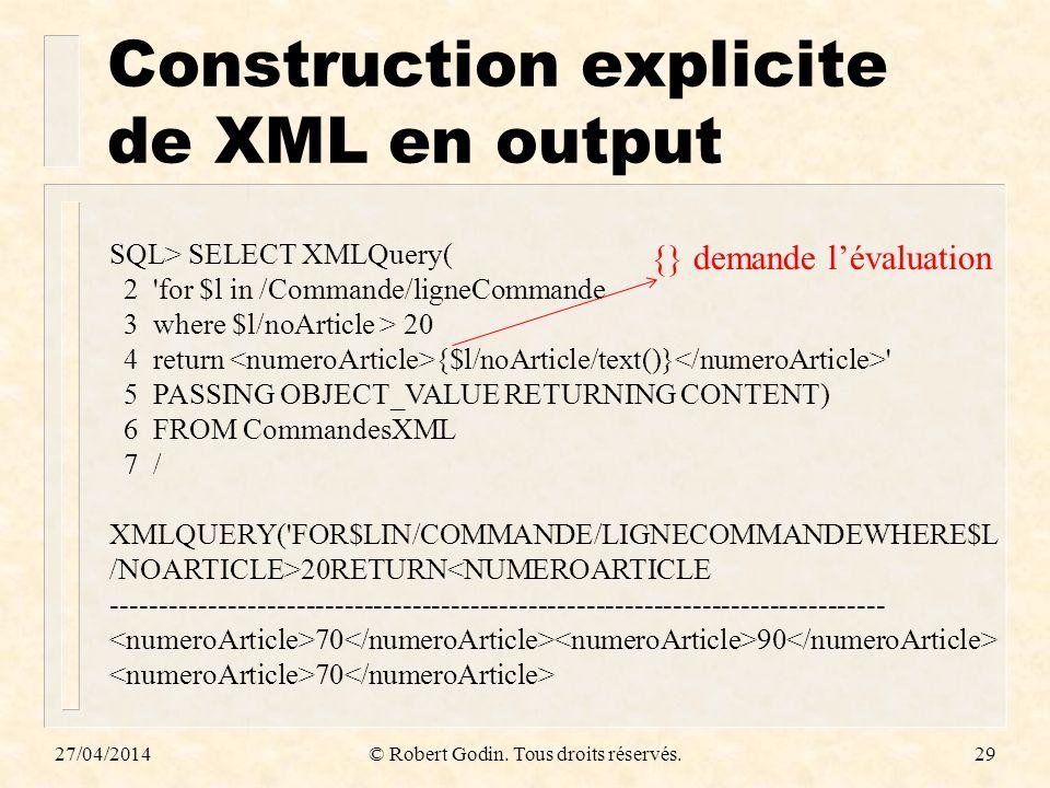 Construction explicite de XML en output