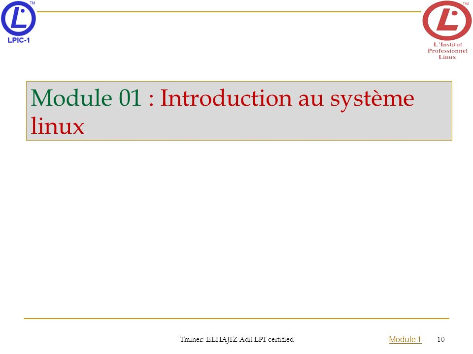 Module 01 : Introduction au système linux
