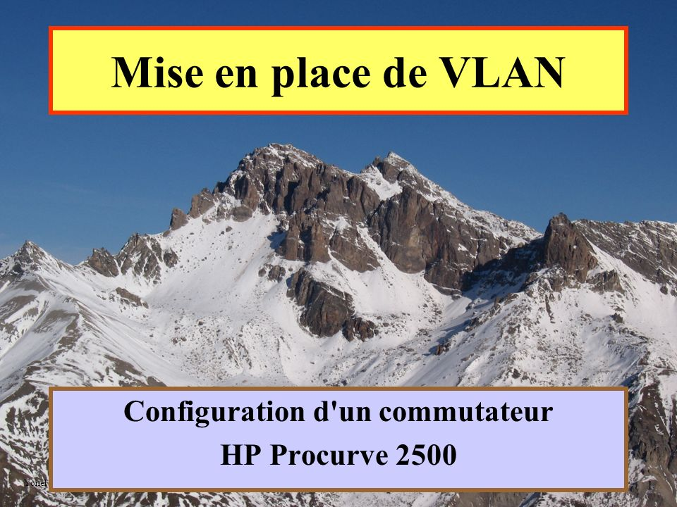 Configuration d un commutateur HP Procurve 2500