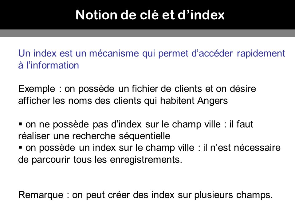 Notion de clé et d'index
