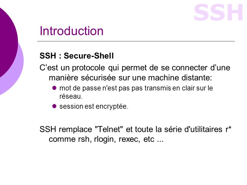 Introduction SSH : Secure-Shell
