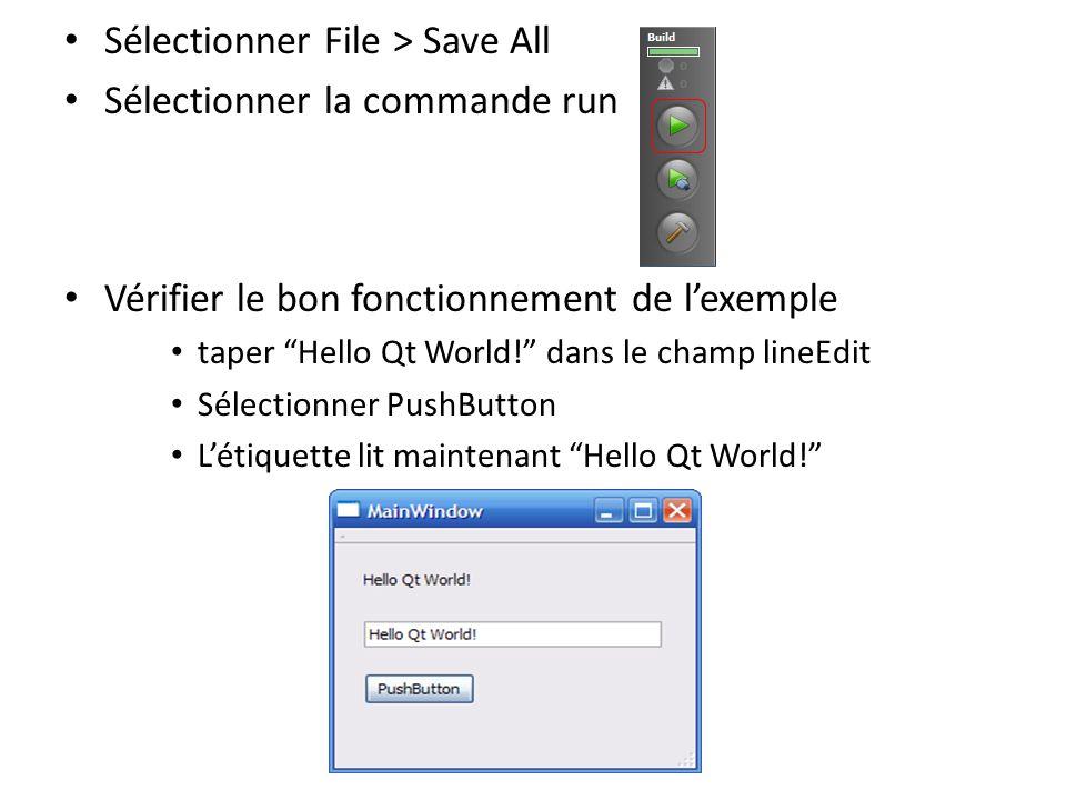 Sélectionner File > Save All Sélectionner la commande run