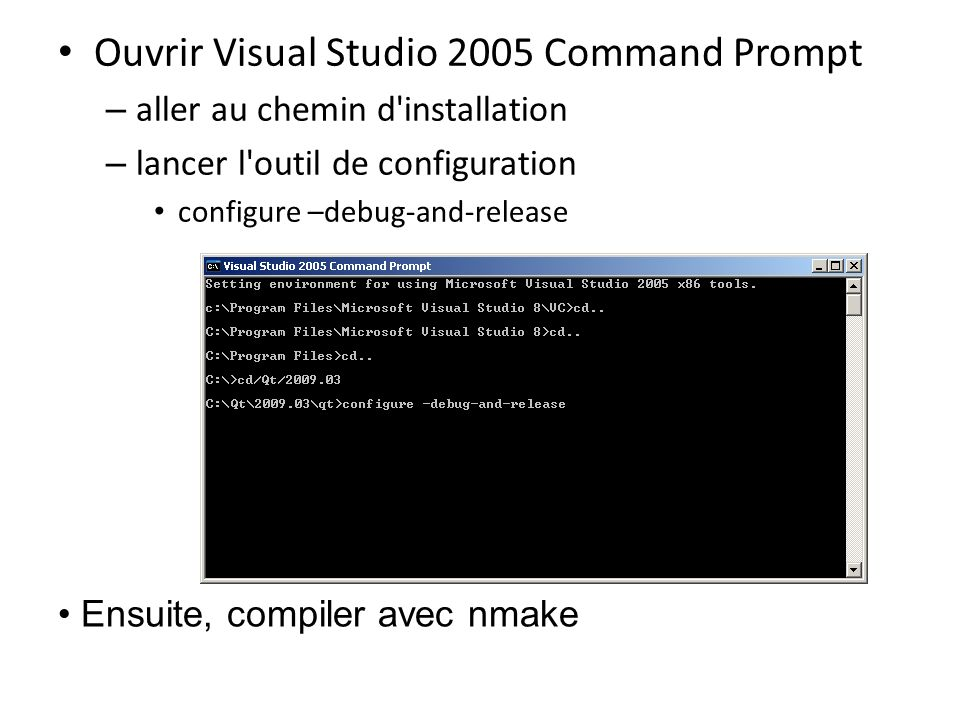 Ouvrir Visual Studio 2005 Command Prompt
