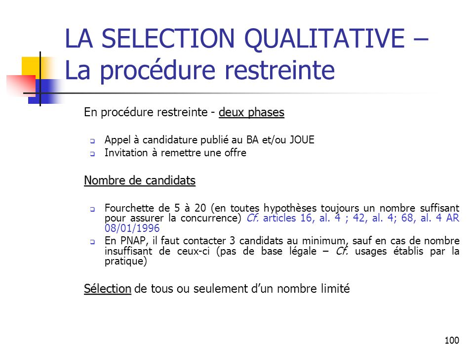 LA SELECTION QUALITATIVE – La procédure restreinte