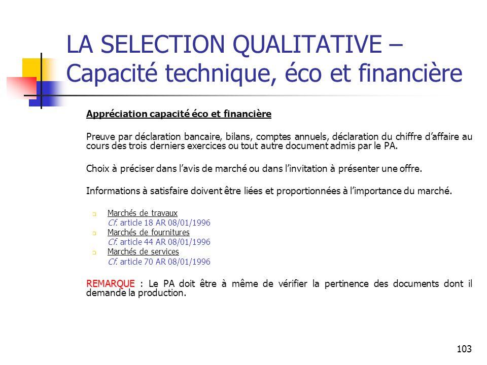 LA SELECTION QUALITATIVE – Capacité technique, éco et financière
