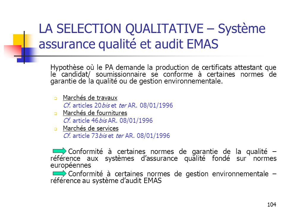 LA SELECTION QUALITATIVE – Système assurance qualité et audit EMAS