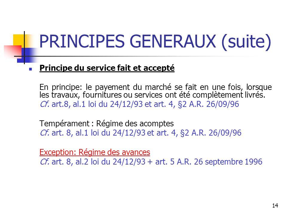PRINCIPES GENERAUX (suite)