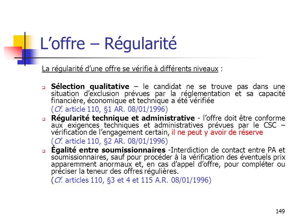 L'offre – Régularité La régularité d'une offre se vérifie à différents niveaux :
