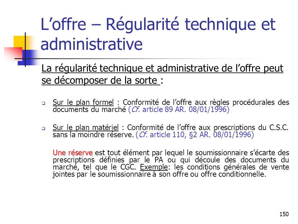 L'offre – Régularité technique et administrative
