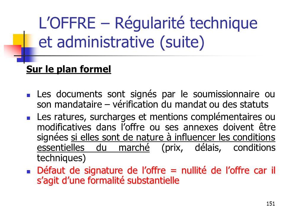 L'OFFRE – Régularité technique et administrative (suite)