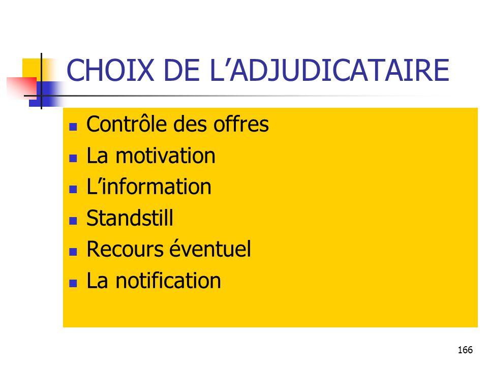 CHOIX DE L'ADJUDICATAIRE