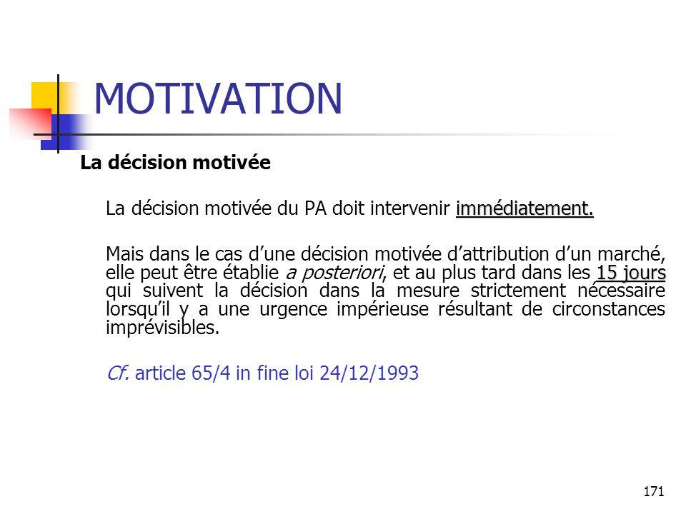 MOTIVATION La décision motivée