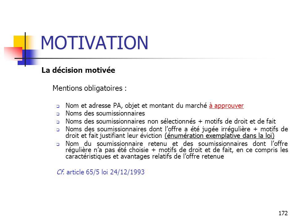 MOTIVATION La décision motivée Mentions obligatoires :