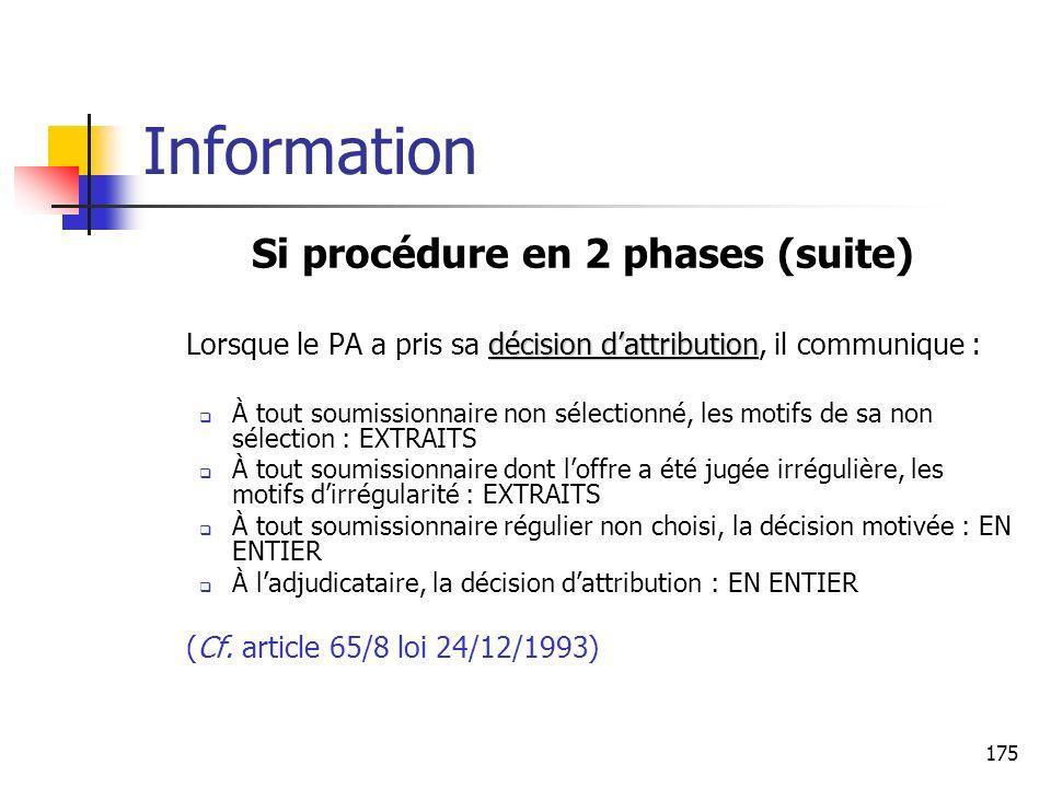 Si procédure en 2 phases (suite)