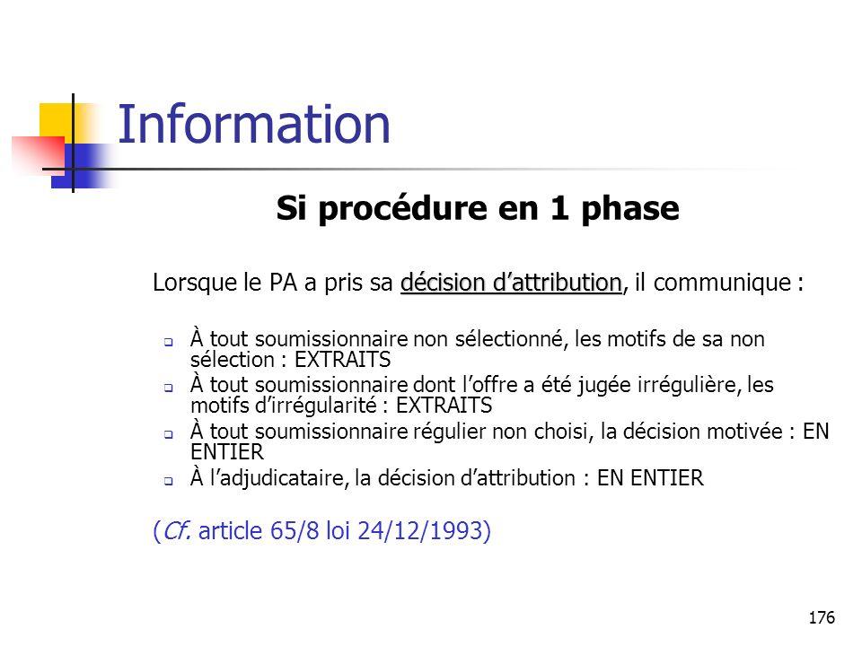 Information Si procédure en 1 phase