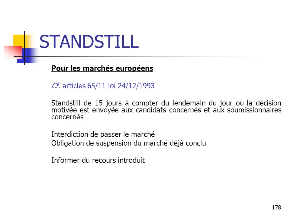 STANDSTILL Pour les marchés européens