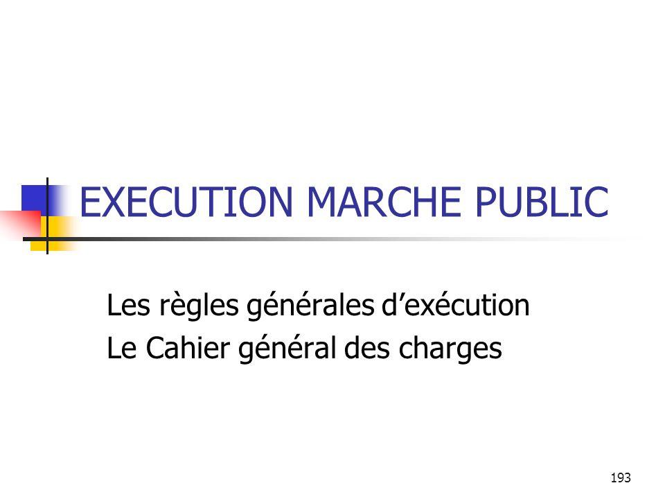 EXECUTION MARCHE PUBLIC