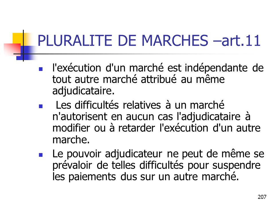 PLURALITE DE MARCHES –art.11