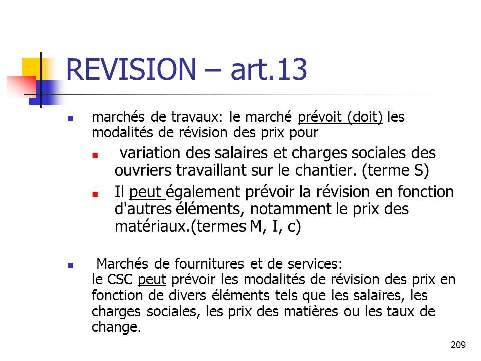 REVISION – art.13 marchés de travaux: le marché prévoit (doit) les modalités de révision des prix pour.