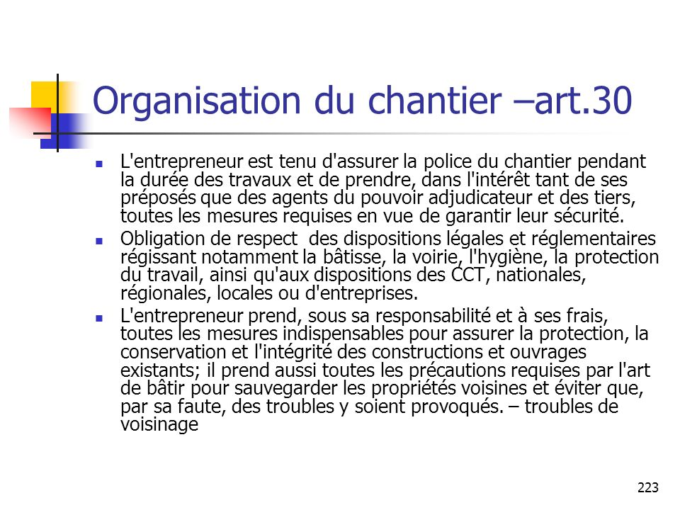 Organisation du chantier –art.30