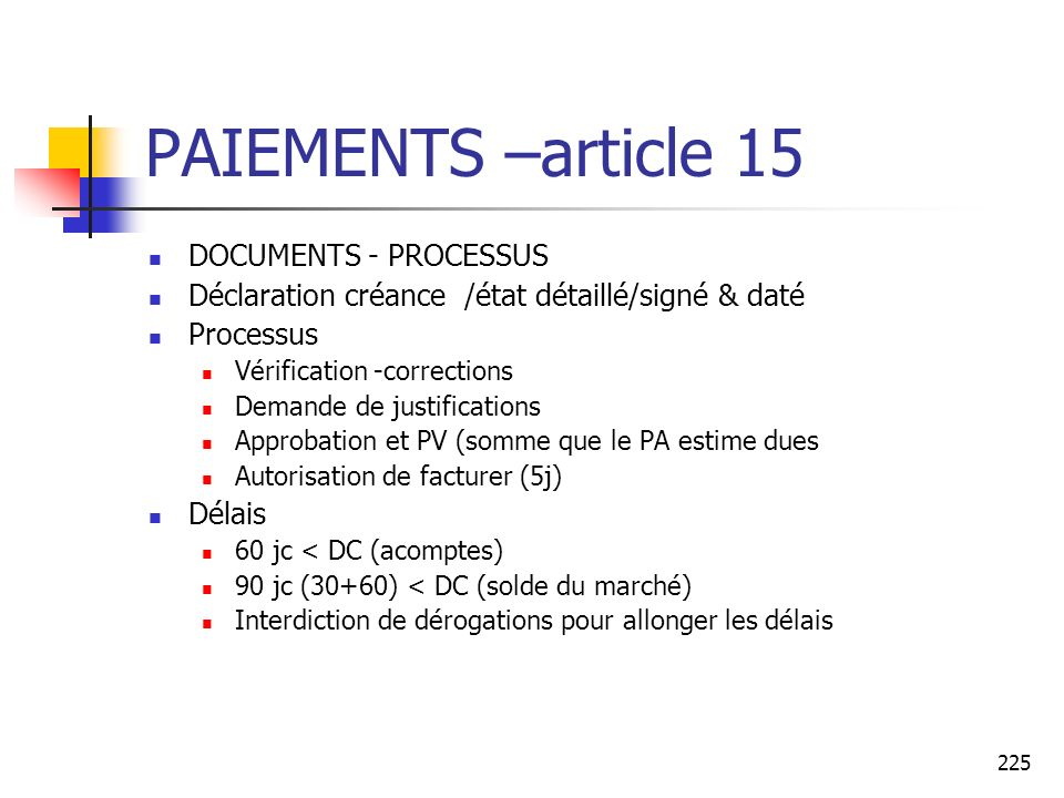 PAIEMENTS –article 15 DOCUMENTS - PROCESSUS