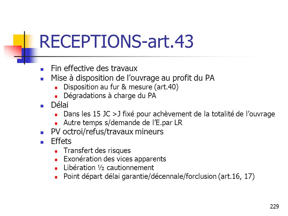 RECEPTIONS-art.43 Fin effective des travaux