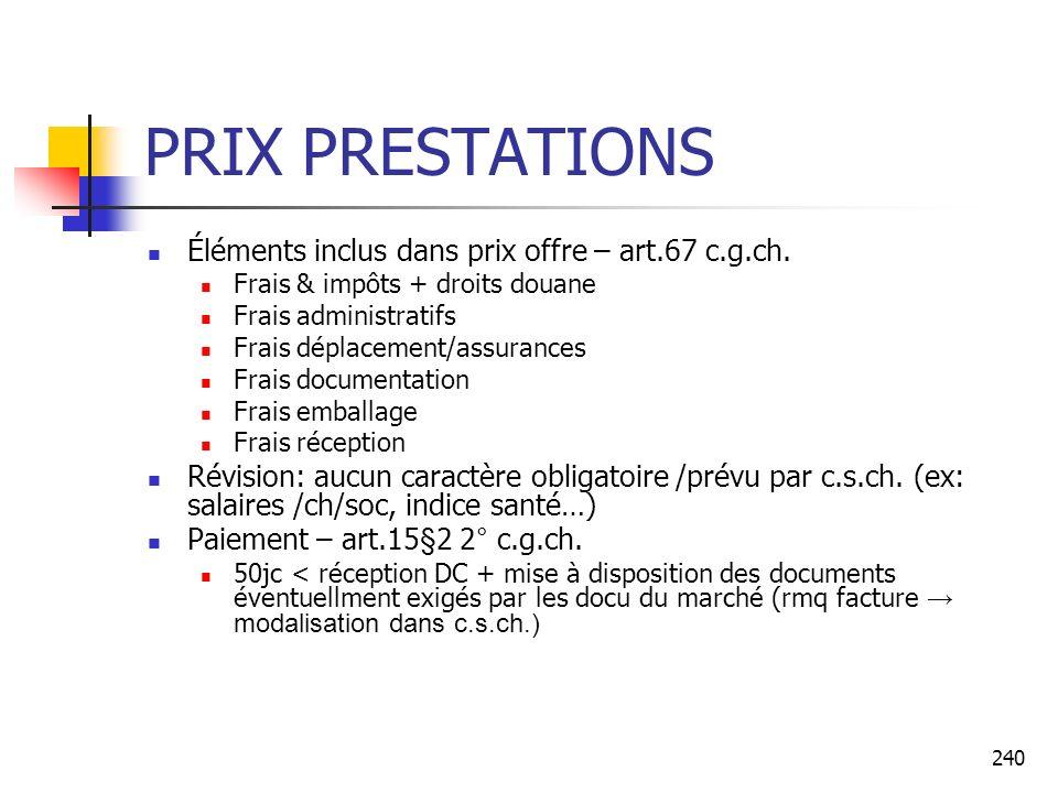 PRIX PRESTATIONS Éléments inclus dans prix offre – art.67 c.g.ch.