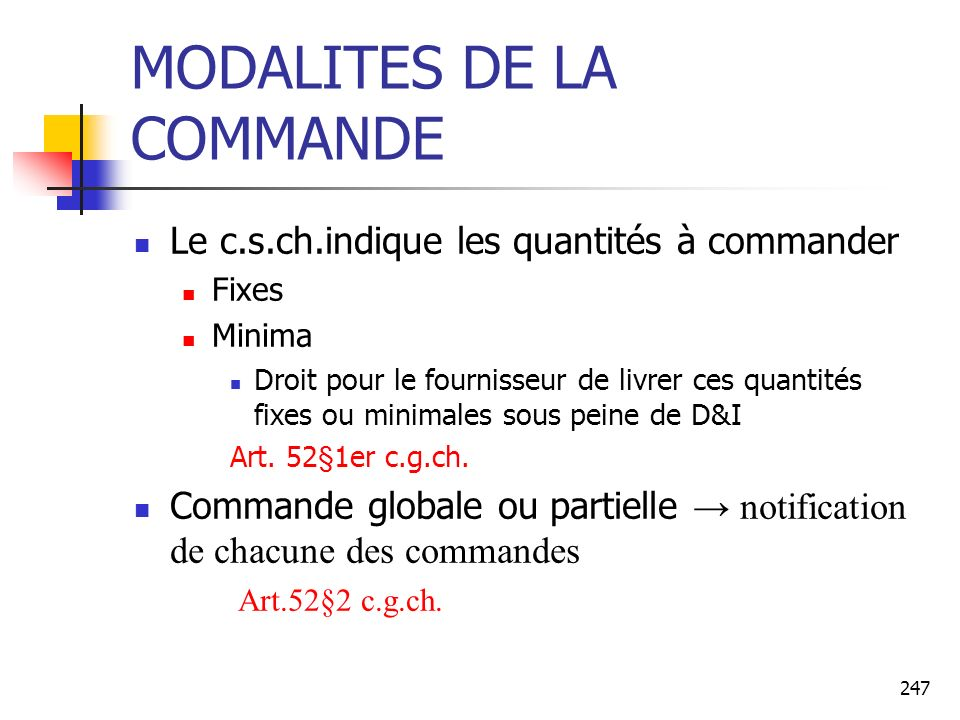 MODALITES DE LA COMMANDE