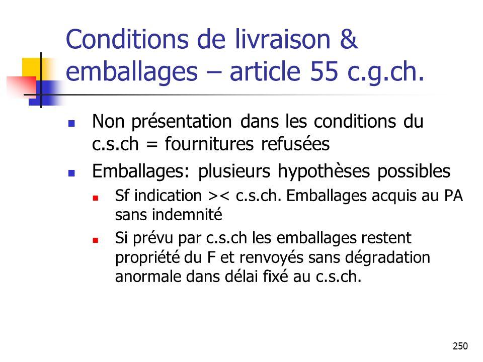 Conditions de livraison & emballages – article 55 c.g.ch.