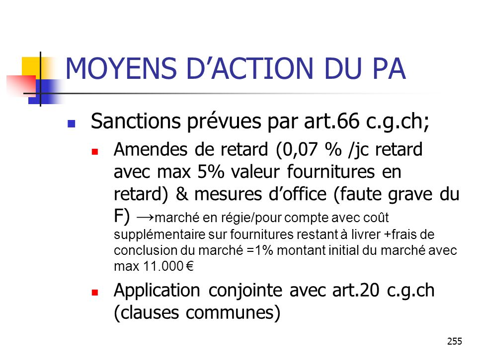 MOYENS D'ACTION DU PA Sanctions prévues par art.66 c.g.ch;