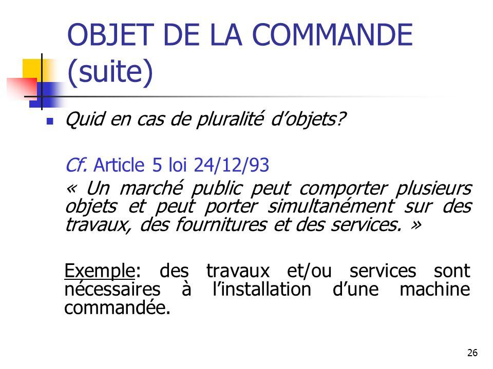OBJET DE LA COMMANDE (suite)