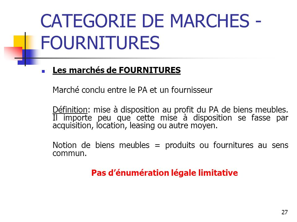 CATEGORIE DE MARCHES - FOURNITURES