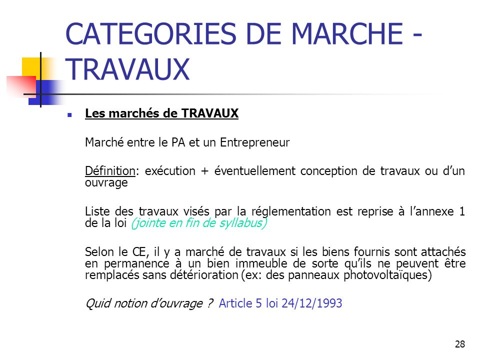 CATEGORIES DE MARCHE - TRAVAUX