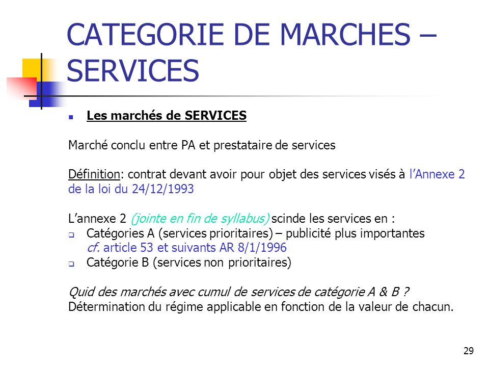 CATEGORIE DE MARCHES – SERVICES