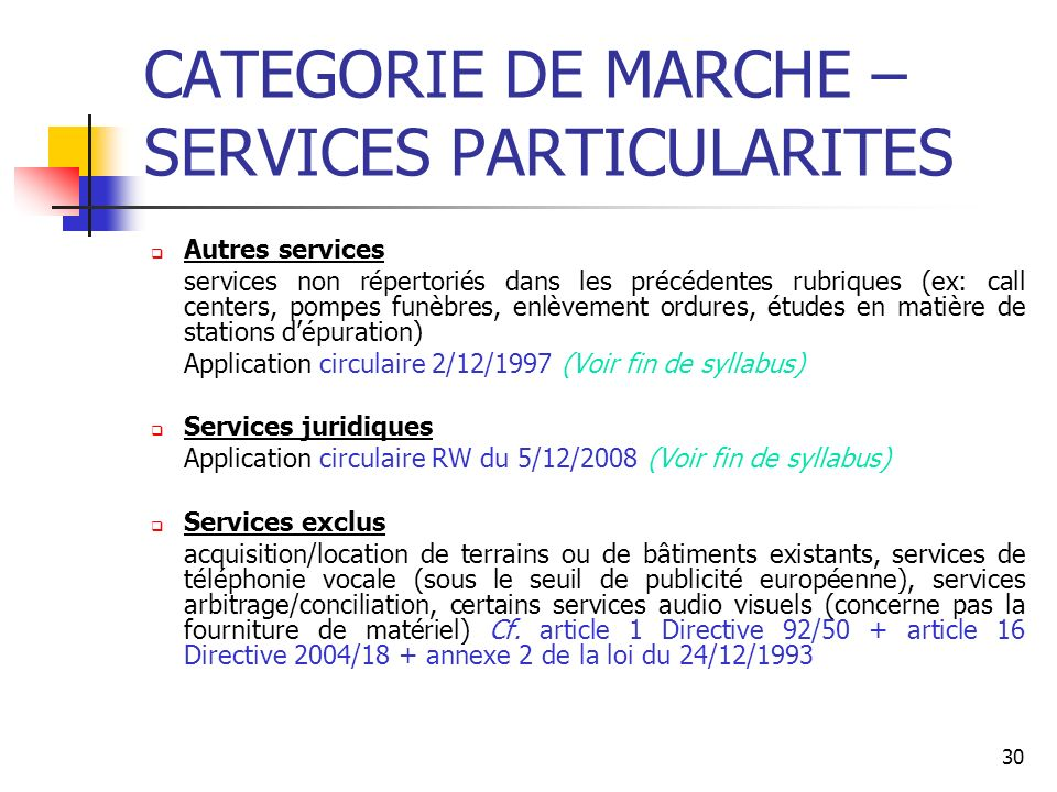CATEGORIE DE MARCHE – SERVICES PARTICULARITES