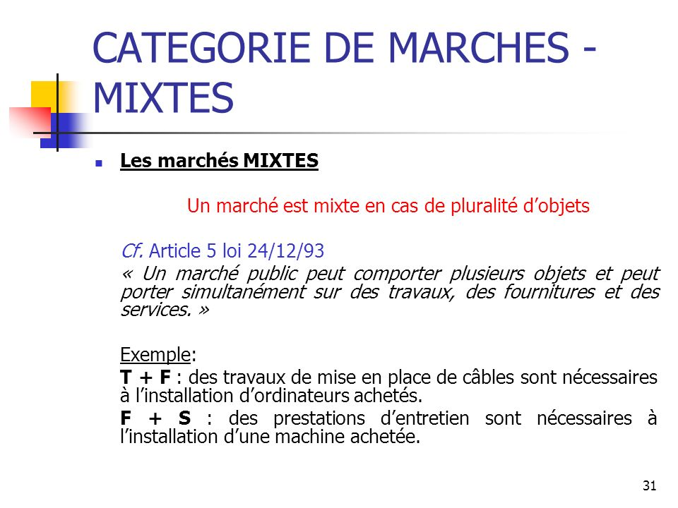CATEGORIE DE MARCHES - MIXTES