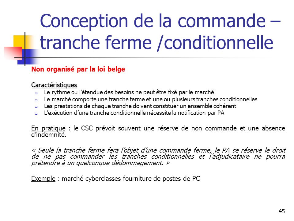 Conception de la commande – tranche ferme /conditionnelle
