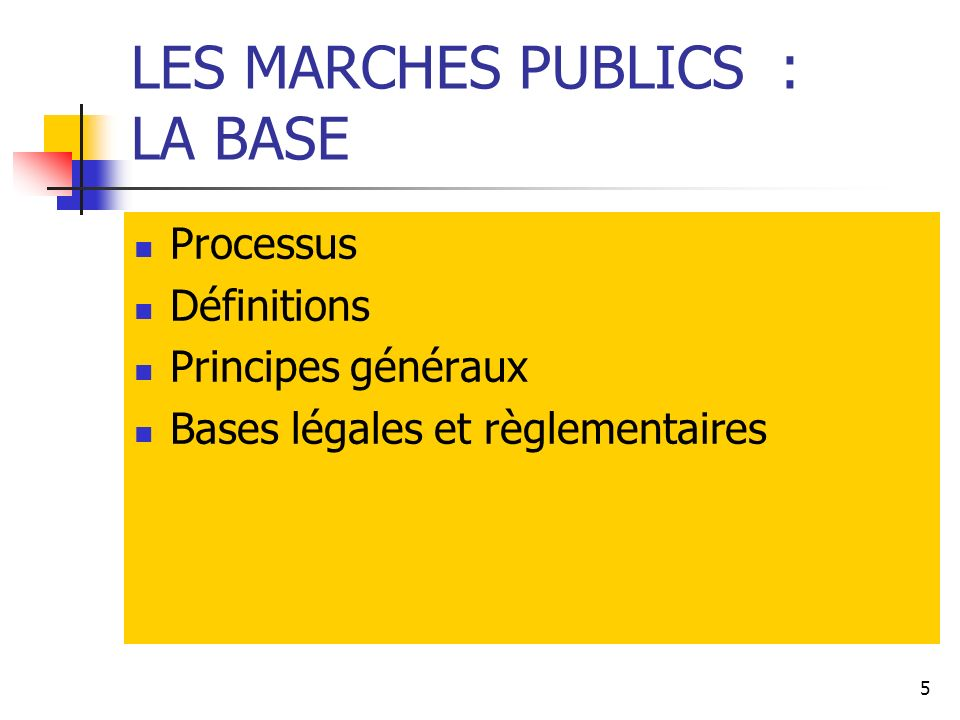 LES MARCHES PUBLICS : LA BASE